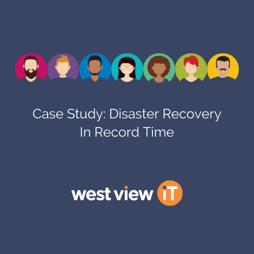 Case Study: Disaster Recovery – In Record Time